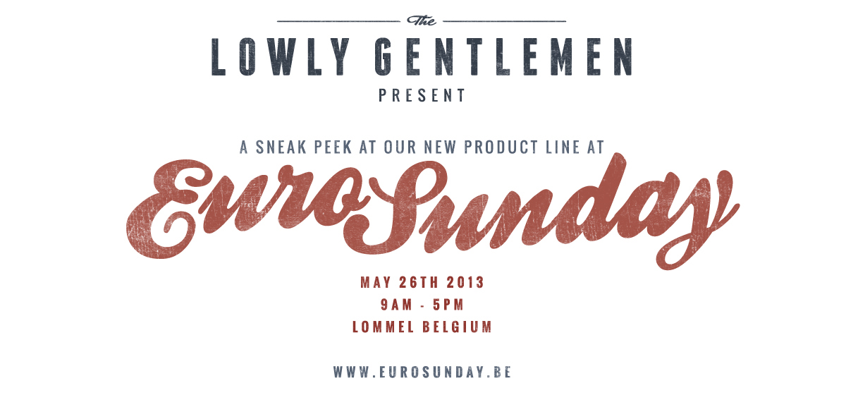 New product line unveiling - EuroSunday | Belgium - May 26th