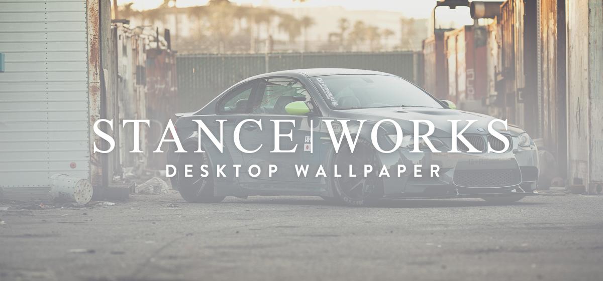 StanceWorks Wallpaper - LB Performance E92 M3